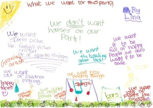 """We don't want houses on our park! We want it to be full of happy people we also want it to be safe."""